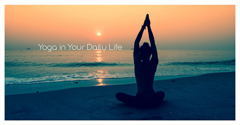 5 Simple Ways To Incorporate Yoga Into Your Daily Life